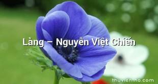 Làng  –  Nguyễn Việt Chiến