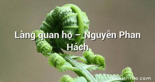 Làng quan họ  –  Nguyễn Phan Hách