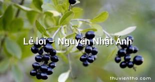 Lẻ loi – Nguyễn Nhật Ánh
