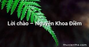Lời chào – Nguyễn Khoa Điềm