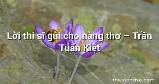Lời thi sĩ gửi cho nàng thơ  –  Trần Tuấn Kiệt