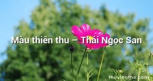 Màu thiên thu  –  Thái Ngọc San