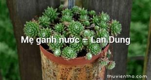 Mẹ gánh nước  –  Lan Dung