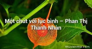 Một chút với lục bình  –  Phan Thị Thanh Nhàn