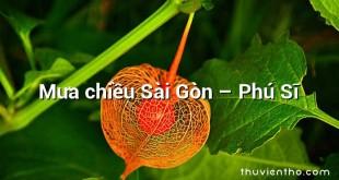 Mưa chiều Sài Gòn – Phú Sĩ