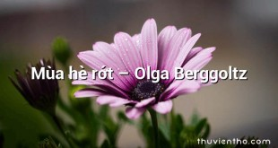 Mùa hè rớt  –  Olga Berggoltz