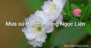 Mưa xứ Huế  –  Hoàng Ngọc Liên
