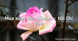 Mùa xuân của Alibaba  –  Bùi Chí Vinh