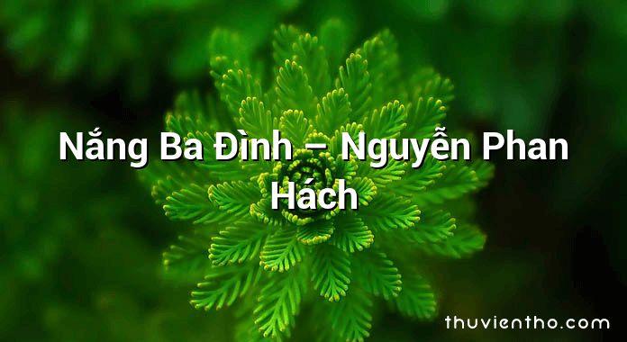 Nắng Ba Đình – Nguyễn Phan Hách