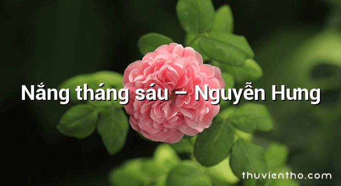 Nắng tháng sáu – Nguyễn Hưng
