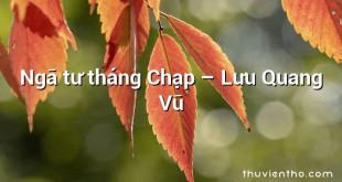 Ngã tư tháng Chạp  –  Lưu Quang Vũ