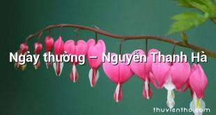 Ngày thường  –  Nguyễn Thanh Hà