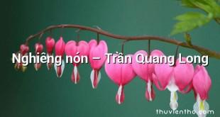 Nghiêng nón  –  Trần Quang Long