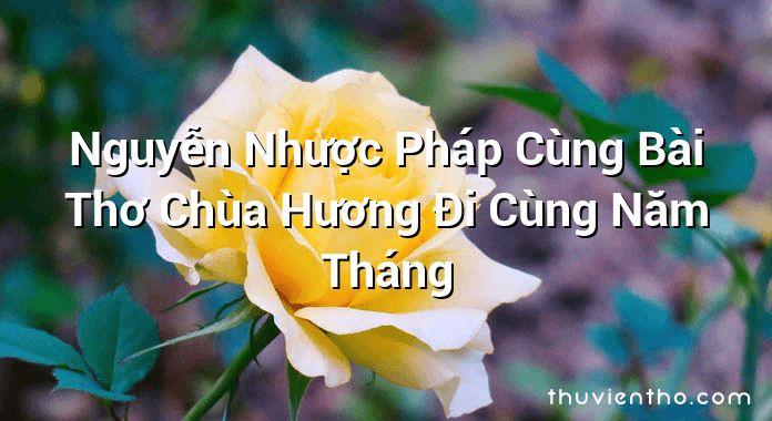 Nguyễn Nhược Pháp Cùng Bài Thơ Chùa Hương Đi Cùng Năm Tháng
