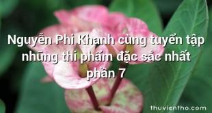Nguyễn Phi Khanh cùng tuyển tập những thi phẩm đặc sắc nhất phần 7