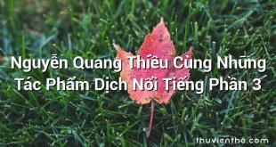 Nguyễn Quang Thiều Cùng Những Tác Phẩm Dịch Nổi Tiếng Phần 3