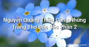 Nguyễn Quang Thiều Cùng Những Trang Thơ Đặc Sắc Phần 2