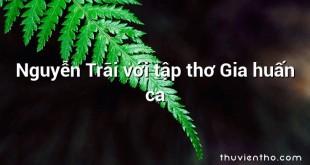 Nguyễn Trãi với tập thơ Gia huấn ca