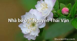 Nhà bố ở  –  Nguyễn Thái Vận