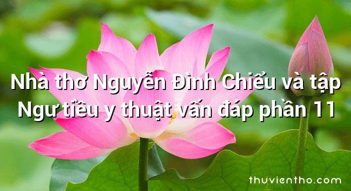 Nhà thơ Nguyễn Đình Chiểu và tập Ngư tiều y thuật vấn đáp phần 11