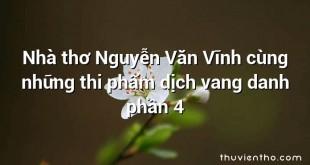 Nhà thơ Nguyễn Văn Vĩnh cùng những thi phẩm dịch vang danh phần 4