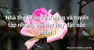 Nhà thơ Trần Tế Xương và tuyển tập những bài thơ hay đặc sắc phần 1
