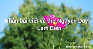 Nhân bài viết về thơ Nguyễn Duy  –  Lam Điền