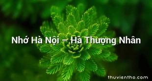 Nhớ Hà Nội  –  Hà Thượng Nhân