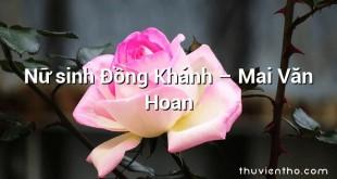 Nữ sinh Đồng Khánh  –  Mai Văn Hoan