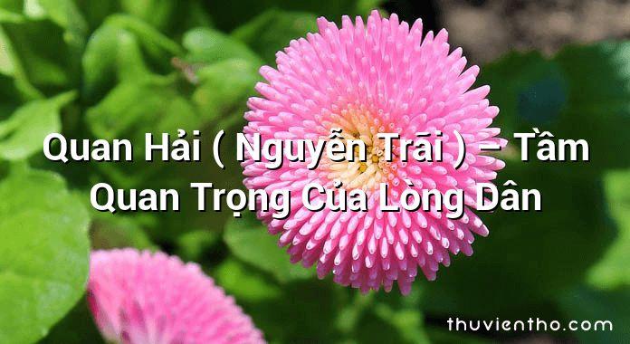 Quan Hải ( Nguyễn Trãi ) – Tầm Quan Trọng Của Lòng Dân