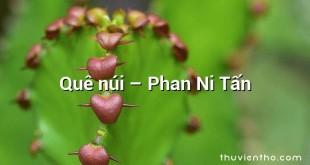 Quê núi  –  Phan Ni Tấn