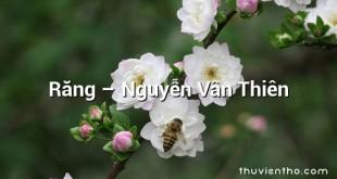 Răng  –  Nguyễn Vân Thiên