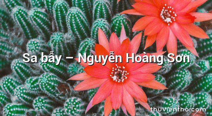 Sa bẫy – Nguyễn Hoàng Sơn