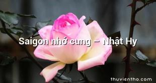 Saigon nhớ cưng – Nhật Hy