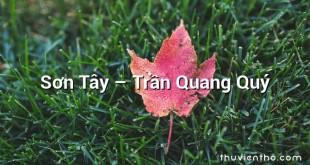 Sơn Tây  –  Trần Quang Quý