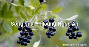 Sóng sầu  –  Hoàng Ngọc Ẩn