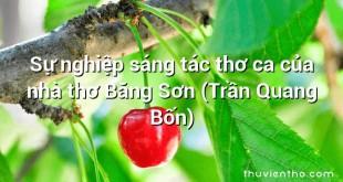 Sự nghiệp sáng tác thơ ca của nhà thơ Băng Sơn (Trần Quang Bốn)