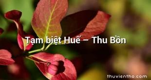 Tạm biệt Huế  –  Thu Bồn