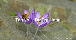 Tan vỡ  –  Dư Thị Hoàn