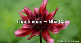 Thanh xuân  –  Nhã Ca