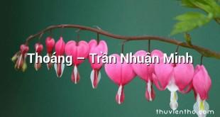 Thoáng  –  Trần Nhuận Minh