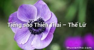 Tiếng sáo Thiên Thai  –  Thế Lữ