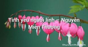 Tình yêu người lính  –  Nguyễn Miên Thượng