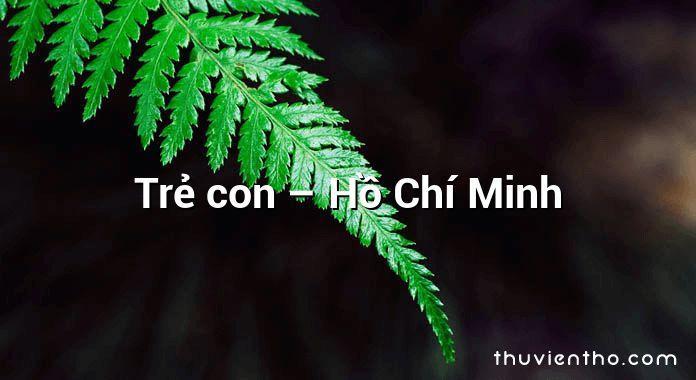 Trẻ con – Hồ Chí Minh