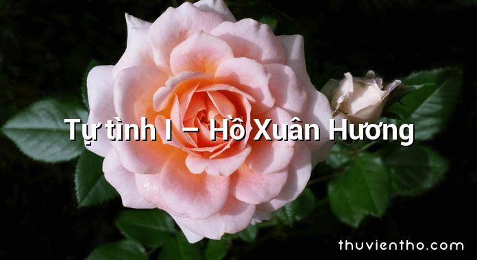 Tự tình I – Hồ Xuân Hương