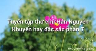 Tuyển tập thơ chữ Hán Nguyễn Khuyến hay đặc sắc phần 7