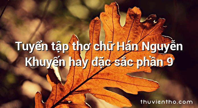 Tuyển tập thơ chữ Hán Nguyễn Khuyến hay đặc sắc phần 9