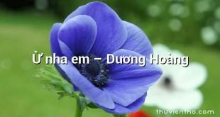 Ừ nha em – Dương Hoàng