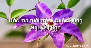 Ước mơ tuổi trẻ – Quốc Hùng Nguyễn Cao
