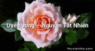 Uyên ương – Nguyễn Tất Nhiên